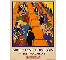 Vintage poster - Brightest London Photographic Print