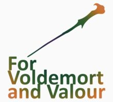 For Voldemort and Valour (UK) Kids Tee