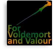 For Voldemort and Valour (UK) Canvas Print