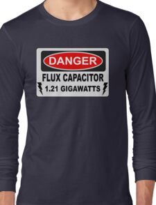 Back To The Future - Danger Flux Capacitor 1.21 Gigawatts Long Sleeve T-Shirt