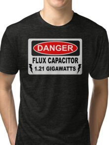 Back To The Future - Danger Flux Capacitor 1.21 Gigawatts Tri-blend T-Shirt