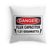 Back To The Future - Danger Flux Capacitor 1.21 Gigawatts Throw Pillow