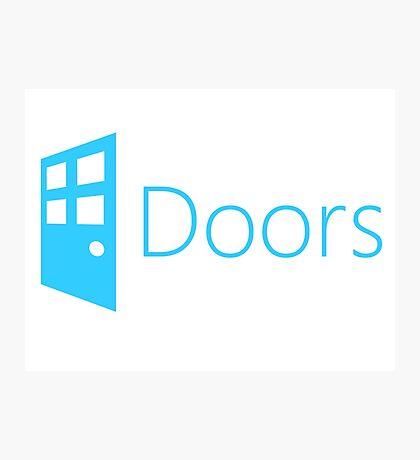Doors (Windows Parody) Photographic Print