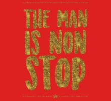 The Man Is Non-Stop One Piece - Short Sleeve