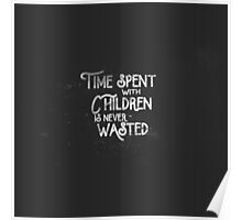 Time Spent with Children Poster