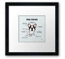 True Friends Frenchie  Framed Print