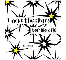 Goblin King Labyrinth Bowie quote Photographic Print