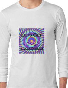 Lets Get MAD Unproductive Long Sleeve T-Shirt