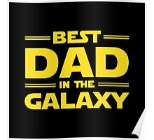Star Wars - Best Dad in The Galaxy Poster