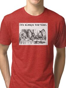 Welcome to the Tea Party! Tri-blend T-Shirt