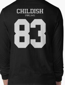 Childish Jersey Long Sleeve T-Shirt