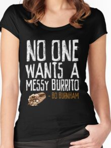 No One Wants A Messy Burrito - Bo Burnham Women's Fitted Scoop T-Shirt
