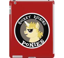 Hockey Ruining Ponies: Uni-Kane iPad Case/Skin
