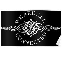 We Are All Connected - White Version Poster