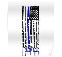 I Bleed Blue Poster