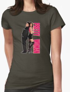 Pretty Woman Womens Fitted T-Shirt