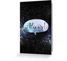 aliens ! Greeting Card