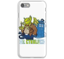Dr. Cthulwho iPhone Case/Skin
