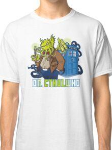 Dr. Cthulwho Classic T-Shirt