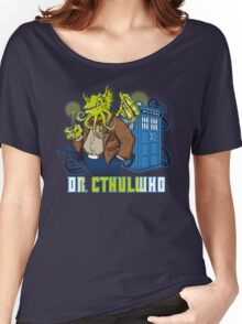 Dr. Cthulwho Women's Relaxed Fit T-Shirt