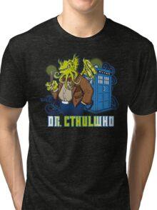 Dr. Cthulwho Tri-blend T-Shirt