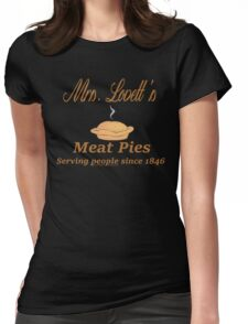 Sweeney Todd - Mrs. Lovett's Meat Pies Womens Fitted T-Shirt