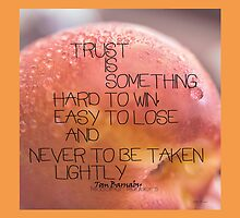 Trust Is Something ©Vicki Ferrari by Vicki Ferrari