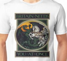 Vintage poster - Britain Needs You At Once Unisex T-Shirt