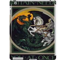 Vintage poster - Britain Needs You At Once iPad Case/Skin