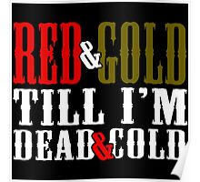 Red and Golg Dead and Cold Poster