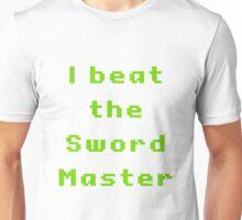 I beat the sword master Unisex T-Shirt