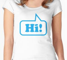 Say Hi ! Women's Fitted Scoop T-Shirt
