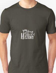 History Lyrics Teal Unisex T-Shirt