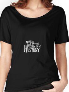 History Lyrics Black Women's Relaxed Fit T-Shirt