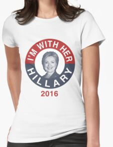 I'm With Her Hillary Clinton 2016 T-Shirt Womens Fitted T-Shirt