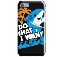Left Shark I Do What I Want iPhone Case/Skin