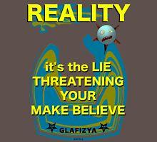 Reality Unisex T-Shirt