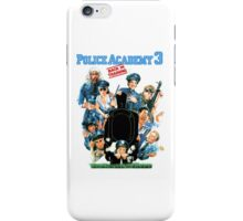 Police Academy 3 iPhone Case/Skin
