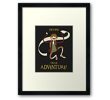 It's time for Bilbo to go ON AN ADVENTURE! Framed Print