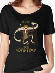 It's time for Bilbo to go ON AN ADVENTURE! Women's Relaxed Fit T-Shirt