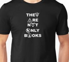 They Are Not Only Books Funny Logo Unisex T-Shirt