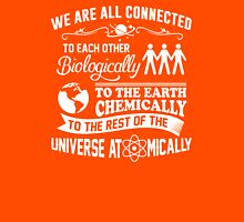 We are all Connected To each other Premium Science Shirt Unisex T-Shirt
