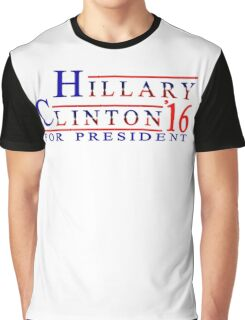 Hillary Clinton for President 2016 Graphic T-Shirt