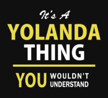 It's A YOLANDA thing, you wouldn't understand !! by satro