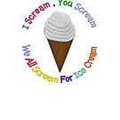 I Scream You Scream , We All Scream For Ice Cream by Linda Allan