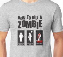 How To Kill a Zombie Unisex T-Shirt