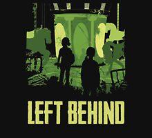 Left Behind Green Unisex T-Shirt
