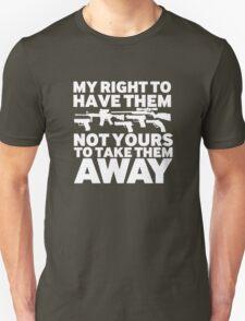 my right Unisex T-Shirt