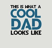 COOL DAD for fathers day Unisex T-Shirt