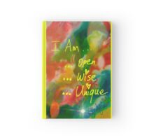 I AM Open, Wise, Unique Hardcover Journal